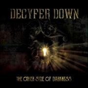 Decyfer Down Returning With 'The Other Side Of Darkness'