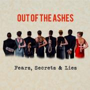 Out Of The Ashes Return With New Album 'Fears, Secrets & Lies'