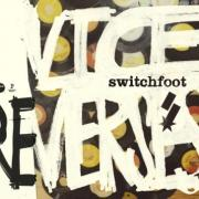Switchfoot Songs Remixed By Owl City, Mutemath, Paper Route For 'Vice Re-Verses' EP