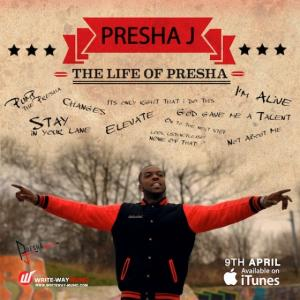 The Life Of Presha (Single)