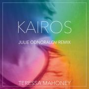 Indie Artist Teressa Mahoney Releases Remix & Music Video For 'Kairos'