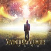 Seventh Day Slumber Release 'Found' After Season of Struggle