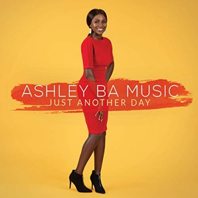Ashley BA Music - Just Another Day