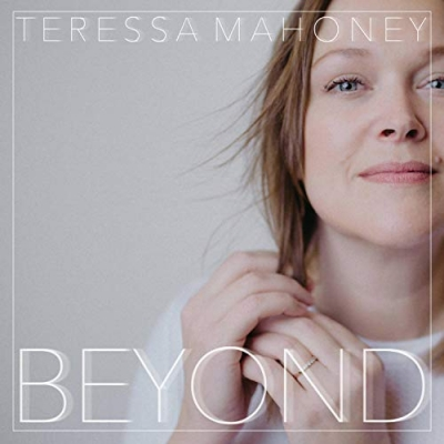 Teressa Mahoney - Beyond