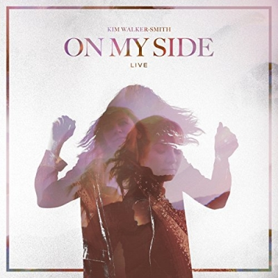Kim Walker-Smith - On My Side (Live)