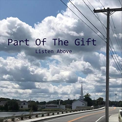 Listen Above - Part Of The Gift