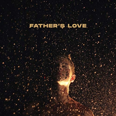 Influencers - Father's Love