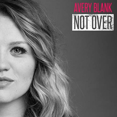 Avery Blank - Not Over