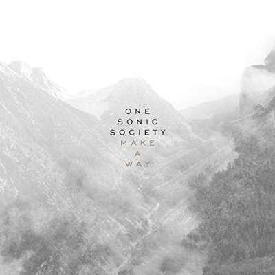 One Sonic Society - Make A Way EP