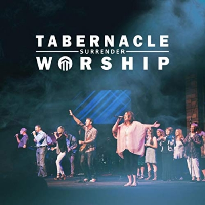 Tabernacle Worship - Surrender