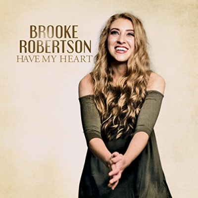 Brooke Robertson - Have My Heart
