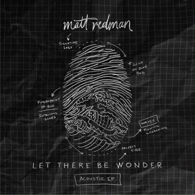 Matt Redman - Let There Be Wonder (Acoustic) EP