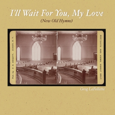 Greg LaFollette - I'll Wait for You, My Love