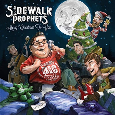 Sidewalk Prophets - Merry Christmas To You (Great Big Family Edition)