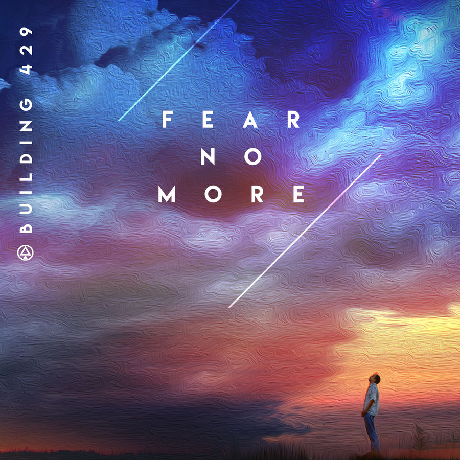 Building 429 - Fear No More