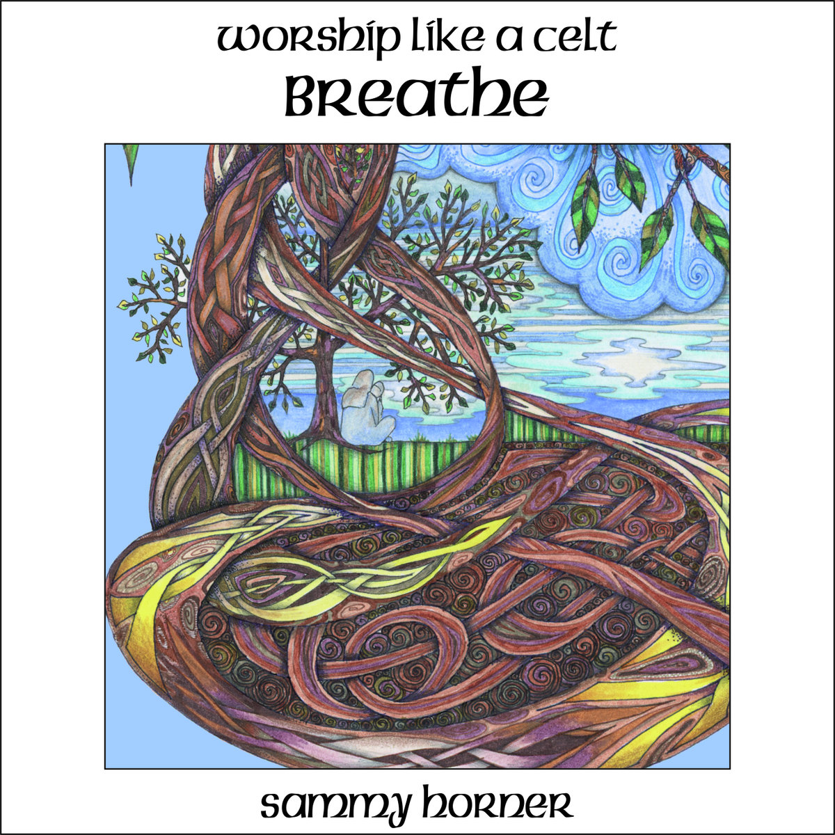 Sammy Horner Releasing 'Worship Like A Celt - BREATHE'