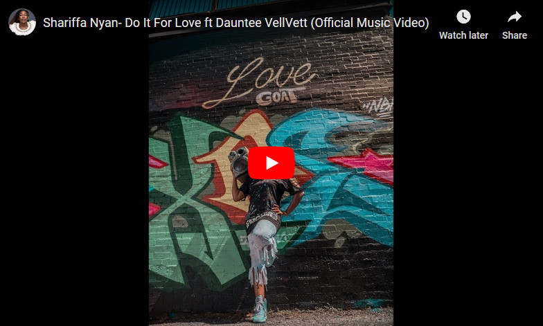 Shariffa Nyan ft. Dauntee VellVett 'Do It For Love' Music Video