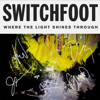 Switchfoot Reveal 10th Album 'Where The Light Shines Through'