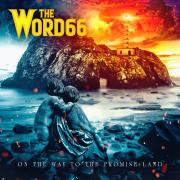 The Word66 Unveils Video For 'On the Way to the Promise Land' Ahead of EP