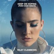 Riley Clemmons Reimagines Hit Single 'Keep On Hoping' With Intimate Piano Version