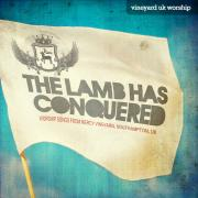 Mercy Vineyard - The Lamb Has Conquered