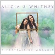 Sister Duo Alicia & Whitney Release 'A Portrait of Worship'