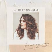 Christy Nockels Releases 'In Every Way'