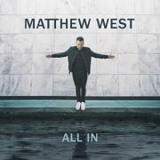 A Personal Letter From Matthew West Announcing New Album 'All In'