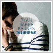 Ryan Baker-Barnes Debut Album 'The Deepest Part' Set For Release