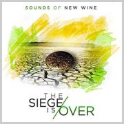 Sounds of New Wine Releases Anticipated Debut Album 'The Siege Is Over'