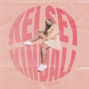Kelsey Kindall Releases 'Couldn't Be Bothered' EP