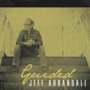 Jeff Arrandale Releases New Single From 'Guided' EP