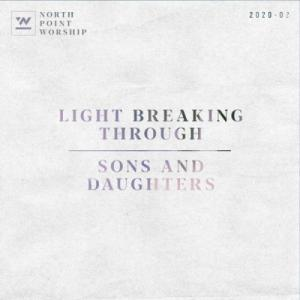 Light Breaking Through / Sons And Daughters