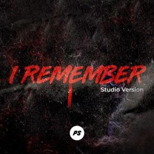 I Remember (Studio Version)
