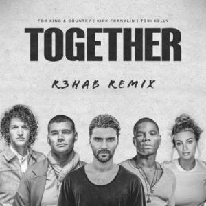 TOGETHER (R3HAB Remix)