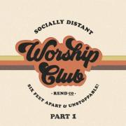 Rend Collective Release 'Socially Distant Worship Club (Pt. 1)' EP
