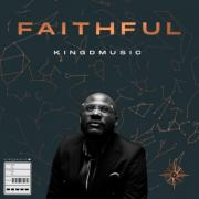 Kingdmusic Releases Beautiful New Worship Song 'Faithful'