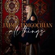 Jaime Jamgochian Chronicles Suffering And Celebrates Healing With Long-Awaiting 'All Things'