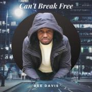 Christian Rap Artist Dee Davis Releases 'Can't Break Free'
