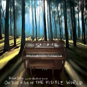 Jason Upton - On the Rim of the Visible World