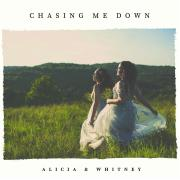 Sister Duo Alicia & Whitney Release 'Chasing Me Down'