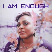 Victoria Tunde Releasing New Single 'I Am Enough'