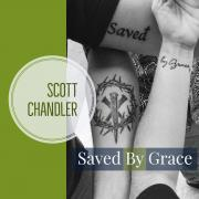 Scott Chandler Releasing Debut EP 'Saved By  Grace'
