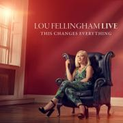 Lou Fellingham To Record New Live Album 'This Changes Everything'