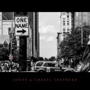 Jonny & Cheryl Shepherd Releasing 'One Name' EP