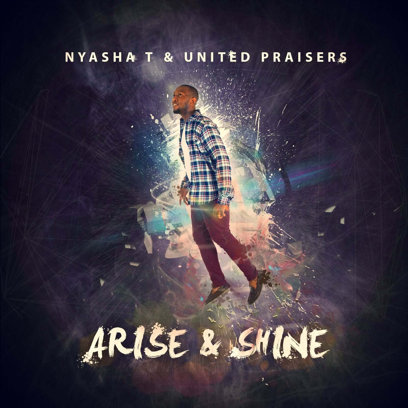 Nyasha T - Arise & Shine