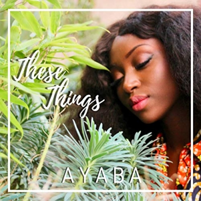 Ayaba - These Things