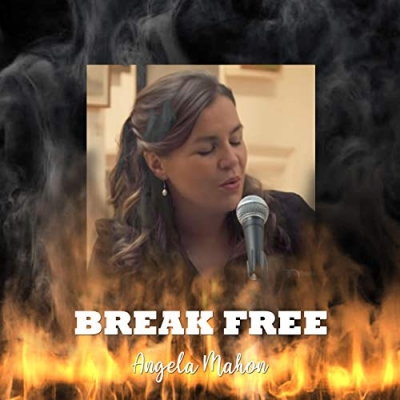 Angela Mahon - Break Free