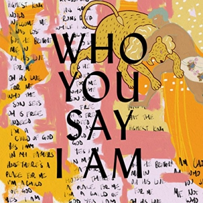 Hillsong - Who You Say I Am