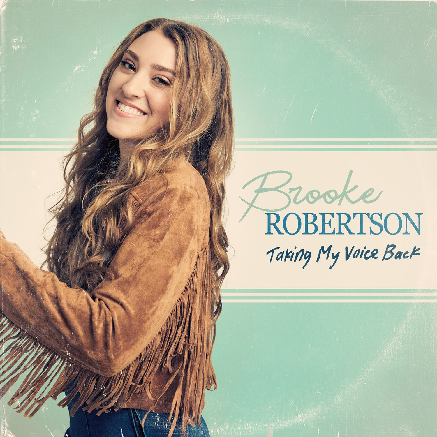 Brooke Robertson - Taking My Voice Back